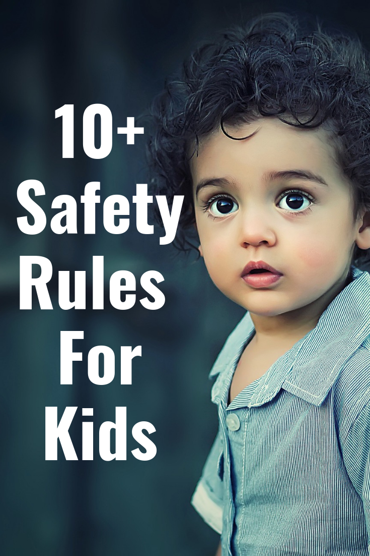 10+ Safety Rules for ALL Kids. KIDS MUST KNOW IT.